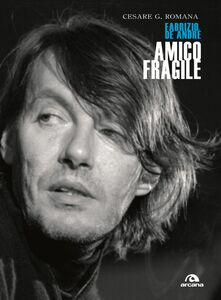 Amico fragile Fabrizio De André