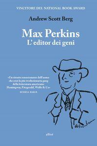 Max Perkins L'editor dei geni