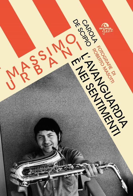 Massimo Urbani L'avanguardia è nei sentimenti