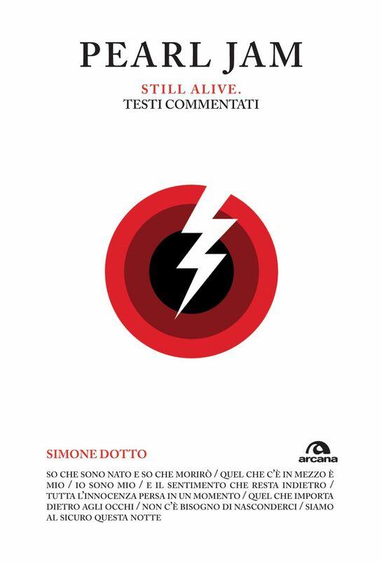 Pearl Jam. Still alive Testi commentati