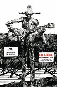 Blues! Afroamericani: da schiavi a emarginati