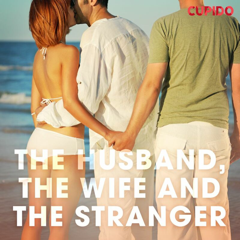 The Husband, the Wife and the Stranger