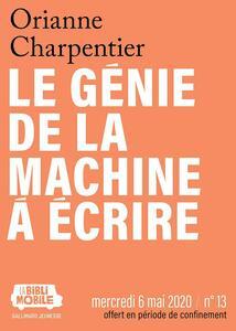 La Biblimobile (N°13) - Le Génie de la machine à écrire