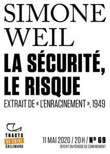 Tracts de Crise (N°69) - La Sécurité, le risque Extrait de L'Enracinement,1949