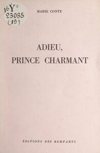 Adieu, prince charmant