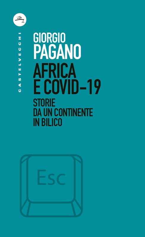 Africa e Covid-19 Storie da un continente in bilico