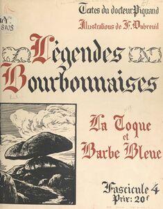 Légendes bourbonnaises (4). La Toque et Barbe Bleue