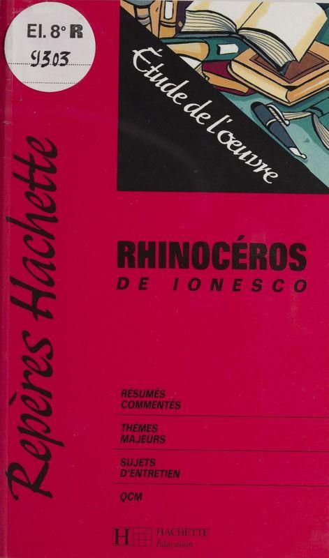 «Rhinocéros» de Ionesco Étude de l'œuvre