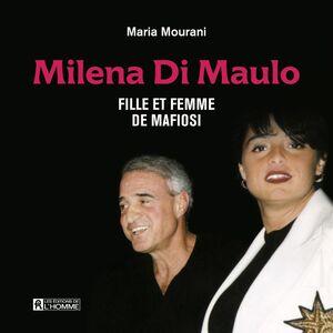 Milena Di Maulo Fille et femme de mafiosi
