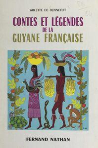 Contes et légendes de la Guyane française