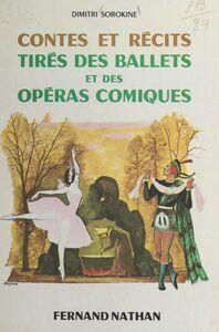 Contes et récits tirés des ballets et des opéras-comiques