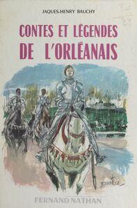 Contes et légendes de l'Orléanais