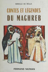 Conte et légendes du Maghreb