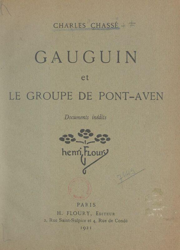 Gauguin et le groupe de Pont-Aven Documents inédits