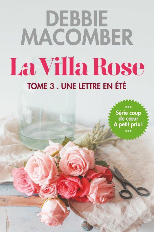La villa Rose, tome 3 Une lettre en été