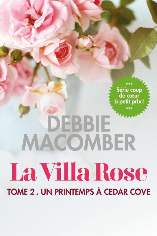 La villa Rose, tome 2 Un printemps à Cedar Cove