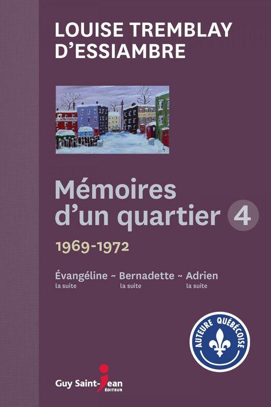 Mémoires d'un quartier 4 1969-1972