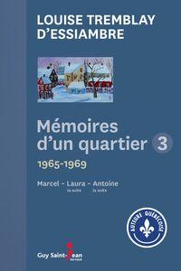 Mémoires d'un quartier 3 1965-1969