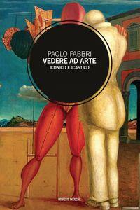 Vedere ad arte Iconico e clastico