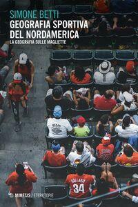 Geografia sportiva del nordamerica La geografia sulle magliette