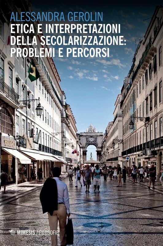 Etica e interpretazioni della secolarizzazione: problemi e percorsi