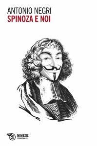Spinoza e noi