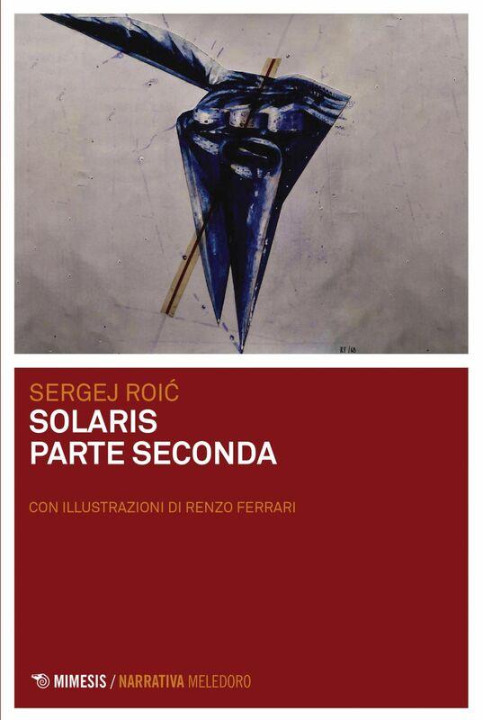 Solaris parte seconda