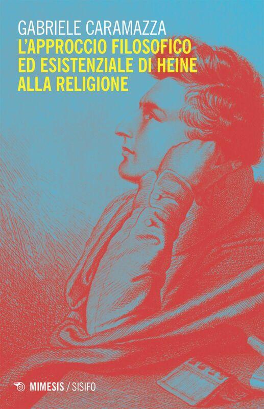 L'approccio filosofico ed esistenziale di Heine alla religione