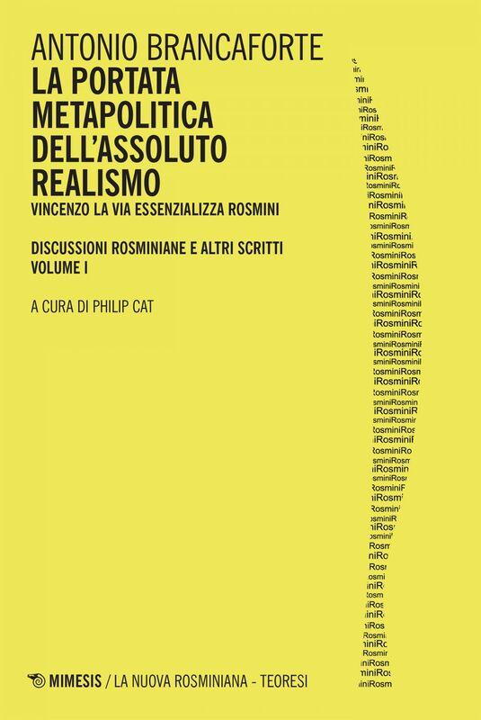 La portata metapolitica dell'assoluto realismo Vincenzo La Via essenzializza Rosmini