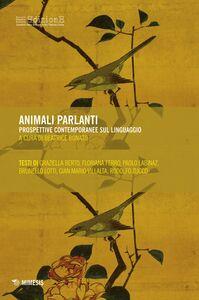 Animali parlanti Prospettive contemporanee sul linguaggio