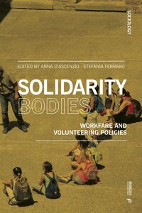 Solidarity Bodies Workfare and Volunteering Policies