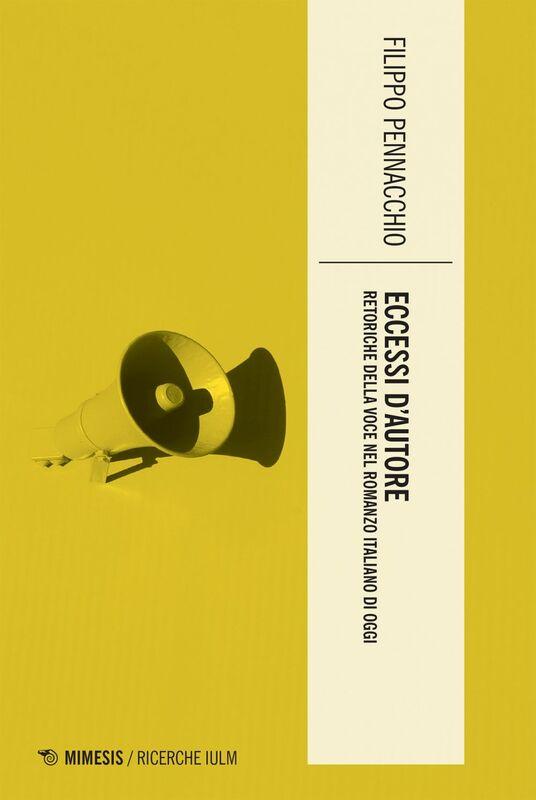 Eccessi d'autore Retoriche della voce nel romanzo italiano di oggi
