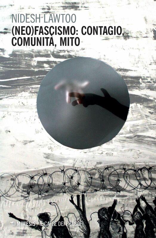 (Neo)fascismo: contagio, comunità, mito
