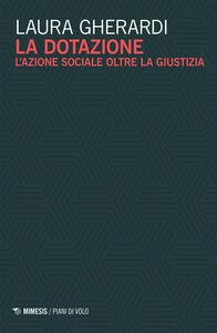 La dotazione L'azione sociale oltre la giustizia