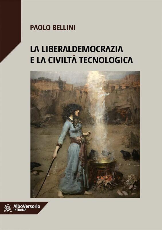 La liberaldemocrazia e la civiltà tecnologica