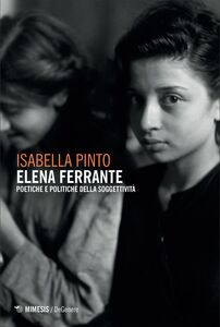 Elena Ferrante Poetiche e politiche della soggettività