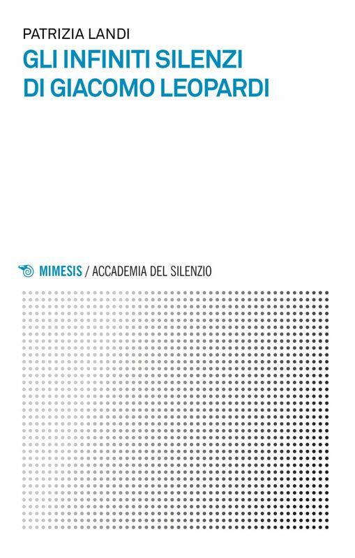 Gli infiniti silenzi di Giacomo Leopardi