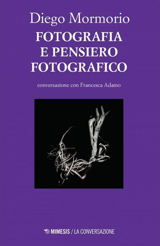 Fotografia e pensiero fotografico in conversazione con Francesca Adamo