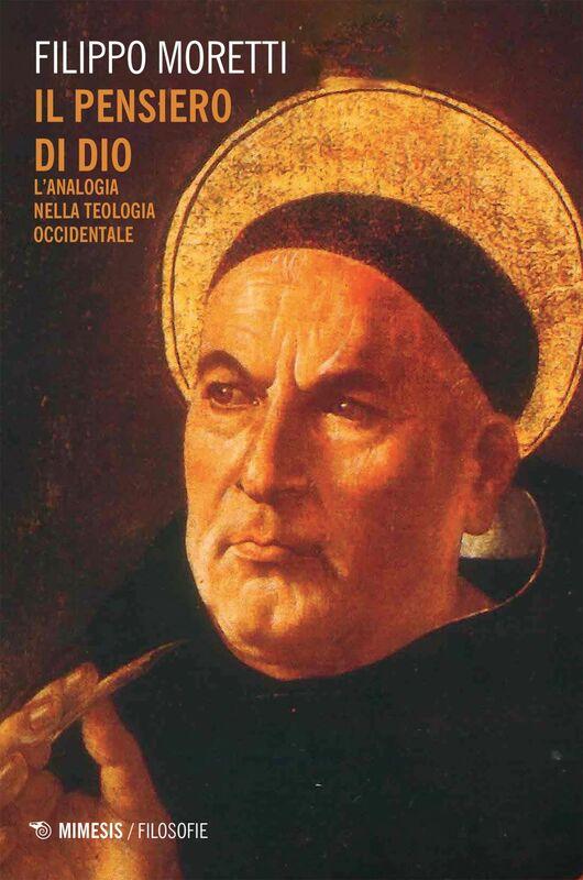 Il pensiero di Dio L'analogia nella teologia occidentale
