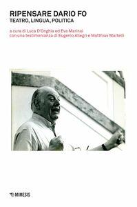 Ripensare Dario Fo Teatro, lingua, politica
