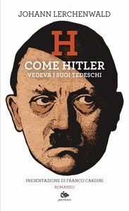 H Come Hitler vedeva i suoi tedeschi