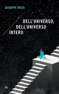 Dell'universo, dell'universo intero