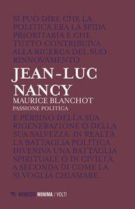 Maurice Blanchot Passione politica
