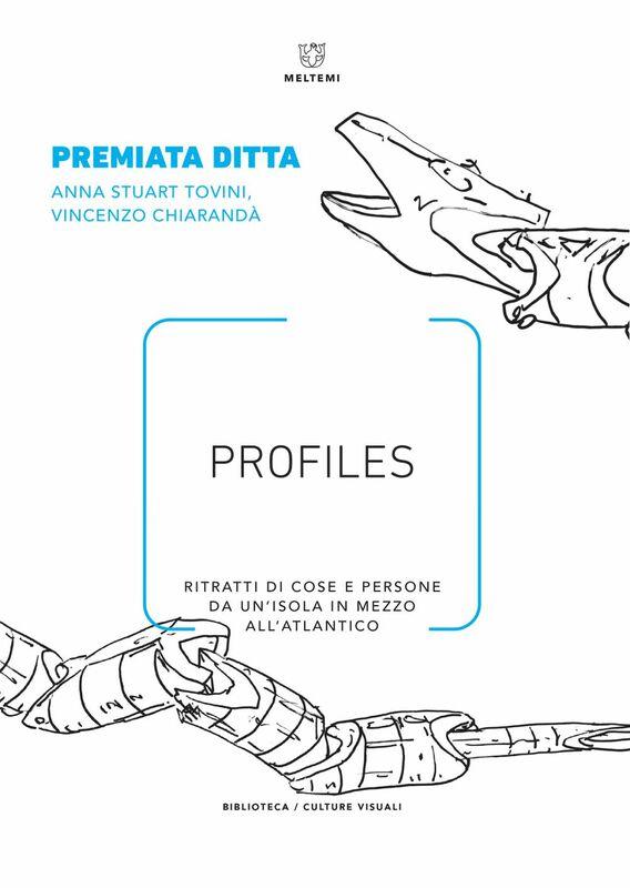 Profiles Ritratti di cose e persone da un'isola in mezzo all'Atlantico