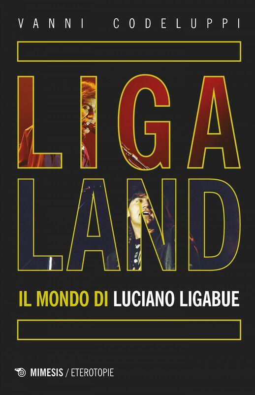 Ligaland Il mondo di Luciano Ligabue
