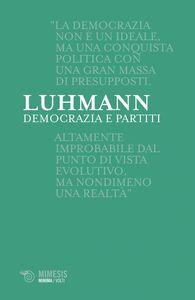 Democrazia e partiti Il vertice scisso