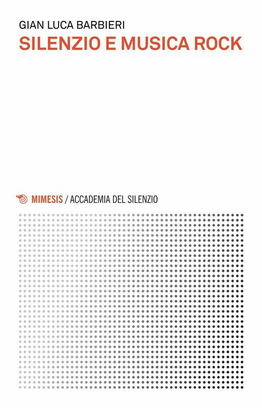 Silenzio e musica rock
