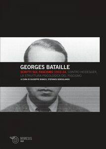 Scritti sul fascismo 1933-34 Contro Heidegger, La struttura psicologica del fascismo