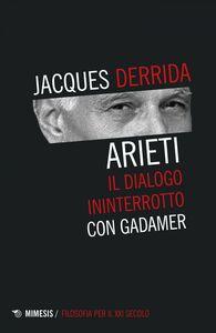 Arieti Il dialogo ininterrotto con Gadamer