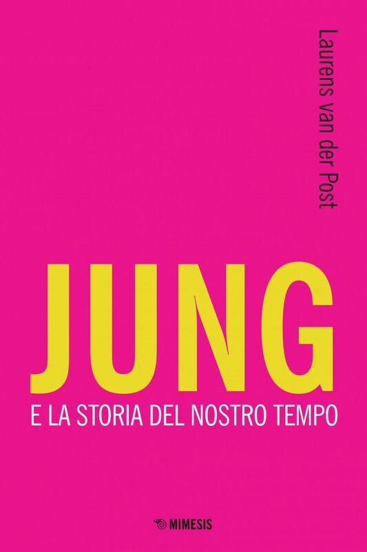 Jung e la storia del nostro tempo